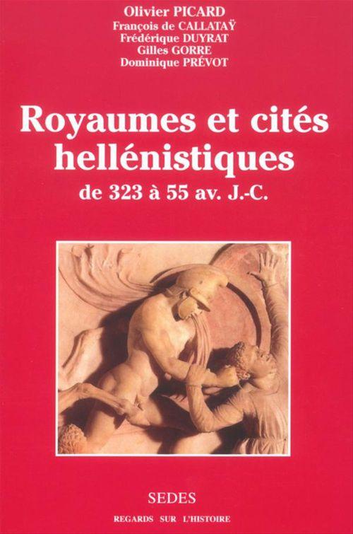 Royaumes et cités hellénistiques