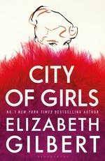 Vente Livre Numérique : City of Girls  - Elizabeth Gilbert
