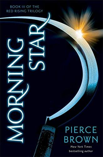 MORNING STAR - RED RISING TRILOGY : BOOK 3