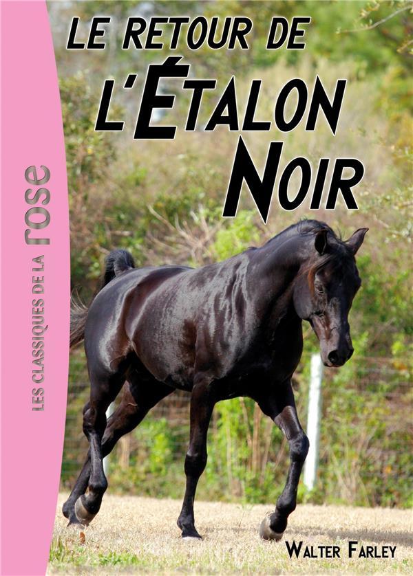 L-ETALON NOIR - T02 - L-ETALON NOIR 02 - LE RETOUR DE L-ETALON NOIR FARLEY WALTER