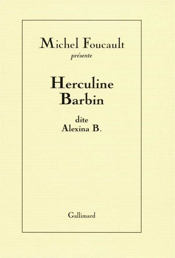 Herculine Barbin, dite Alexina B.