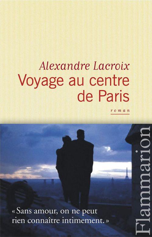 Voyage au centre de Paris