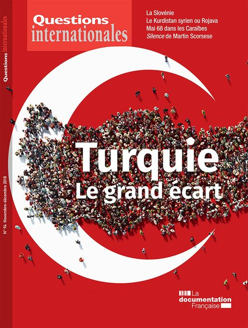 Revue questions internationales ; la Turquie ; le grand écart