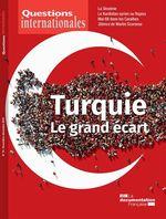 Vente Livre Numérique : Questions internationales : Turquie, le grand écart - n°94  - La Documentation française