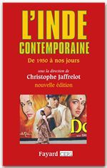 L'Inde contemporaine ; de 1950 à nos jours