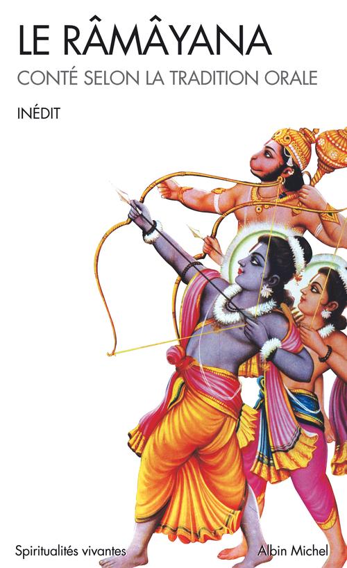 Le ramayana - conte selon la tradition orale