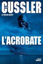 Vente EBooks : L'acrobate  - Clive Cussler - Justin Scott