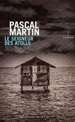 Vente EBooks : Le Seigneur des atolls  - Pascal Martin