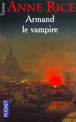 Couverture de Chroniques des vampires t.6 ; armand le vampire
