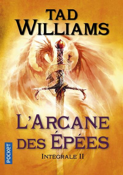 L'Arcane Des Epees ; Integrale T.2