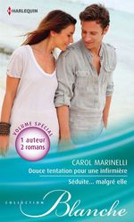 Vente Livre Numérique : Douce tentation pour une infirmière - Séduite... malgré elle  - Carol Marinelli