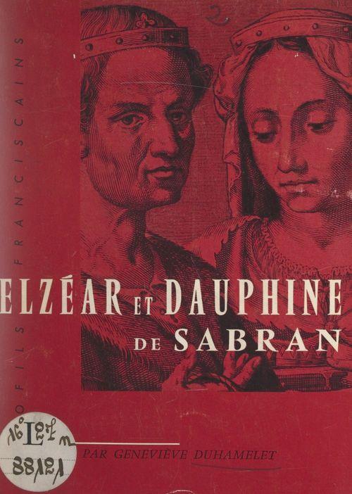 Elzéar et Dauphine de Sabran