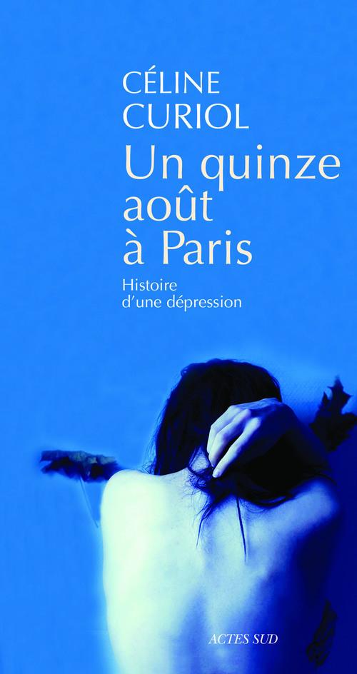 Un quinze août à Paris ; histoire d'une dépression