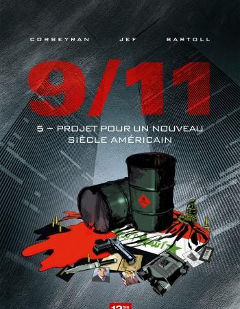 9/11 - tome 5 -  projet pour un nouveau siecle americain