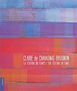 Claire de Chavagnac-Brugnon ; la texture du temps
