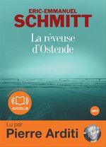 Vente AudioBook : La rêveuse d'Ostende  - Éric-Emmanuel Schmitt