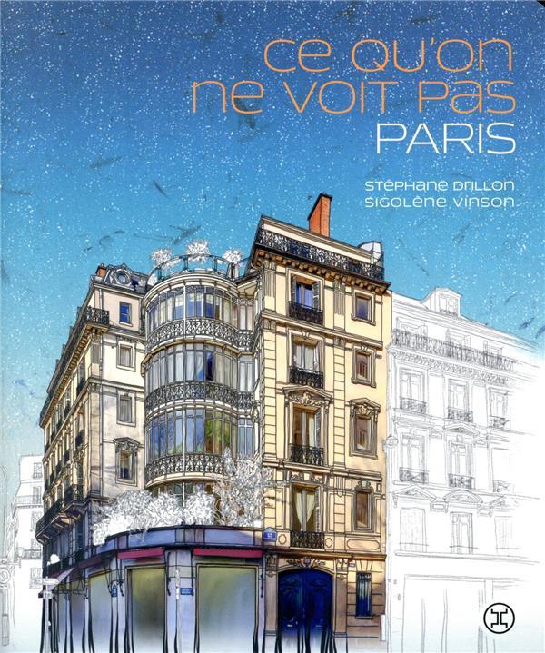 Ce qu'on ne voit pas, Paris