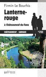 Lanterne rouge à Châteauneuf-du-Faou