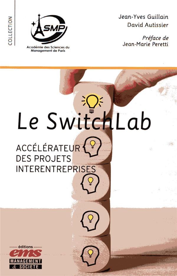 Le switchlab ; accélérateur des projets interentreprises