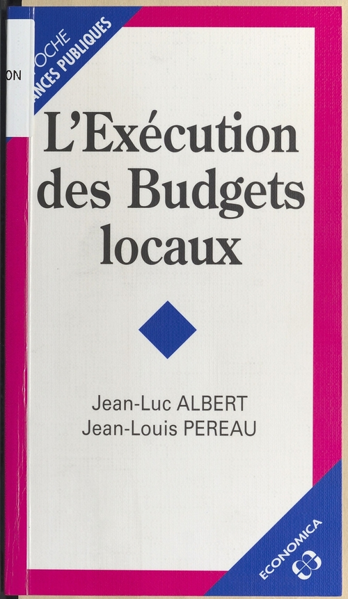 L'Exécution des budgets locaux