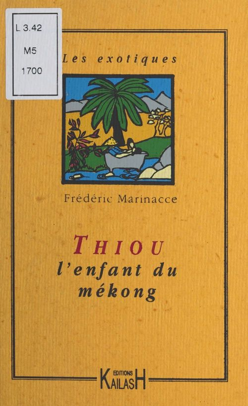 Thiou l'enfant du mekong
