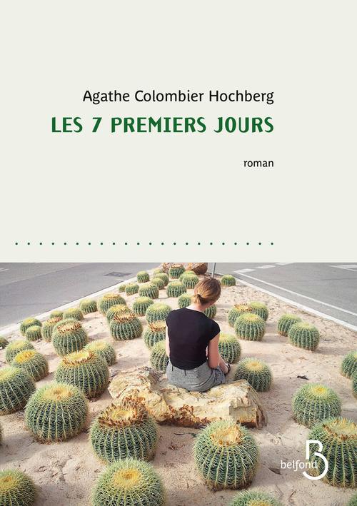 Les 7 premiers jours  - Agathe COLOMBIER HOCHBERG