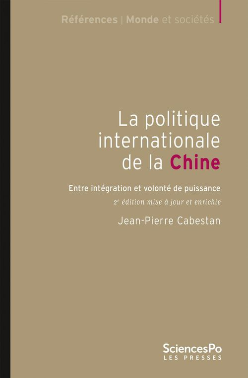 La politique internationale de la Chine (2e édition)