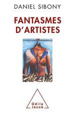 Vente Livre Numérique : Fantasmes d´artistes  - Daniel Sibony