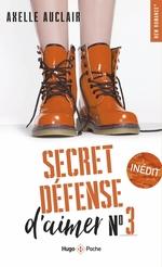Secret défense d'aimer - tome 3