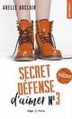 Secret défense d'aimer - tome 3  - Axelle Auclair