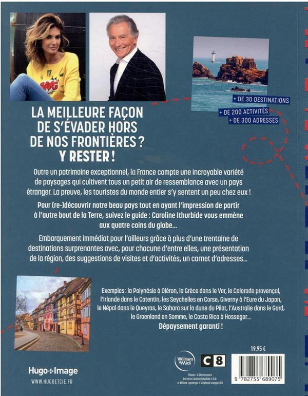 Un tour du monde en France : en plus de 30 destinations surprenantes !
