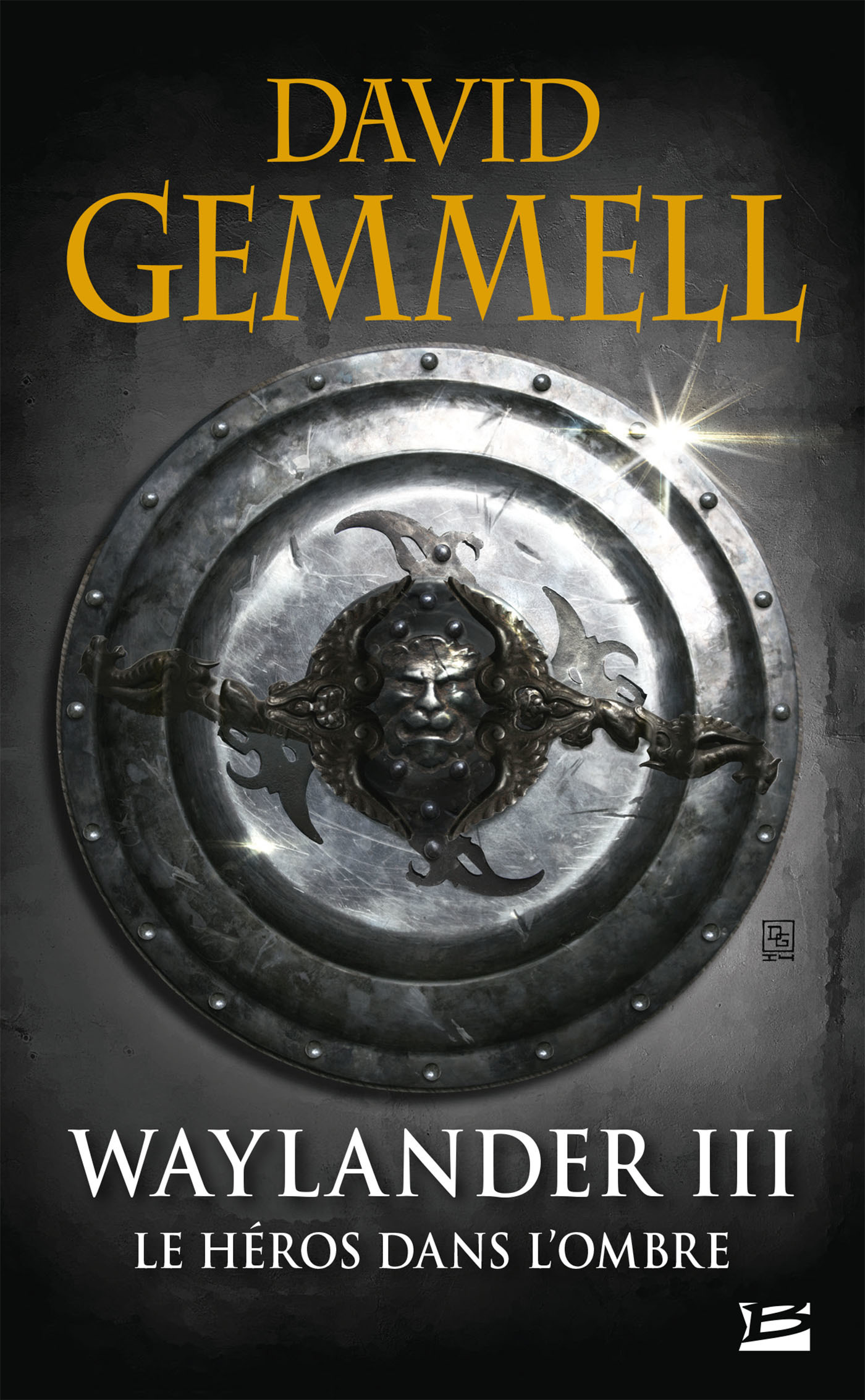 Le cycle de Drenaï ; Waylander T.3 ; le héros dans l'ombre