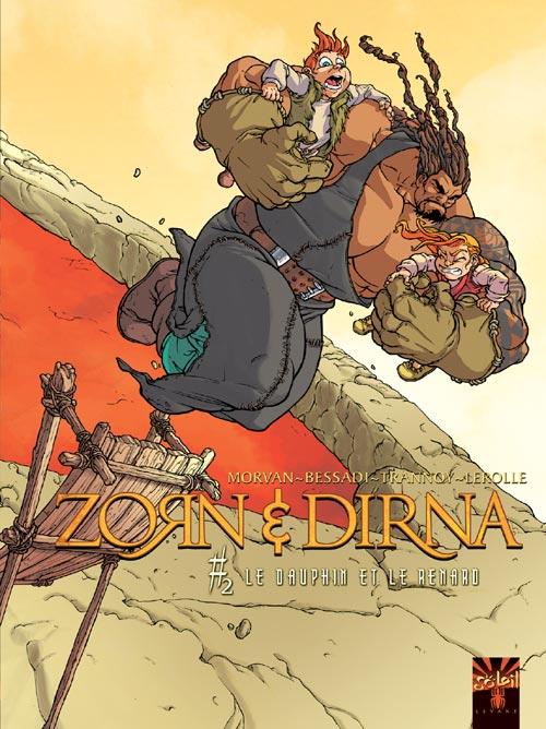 Zorn et Dirna t.2 ; le dauphin et le renard