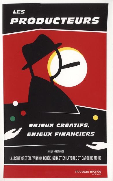 les producteurs, enjeux financiers, enjeux créatifs