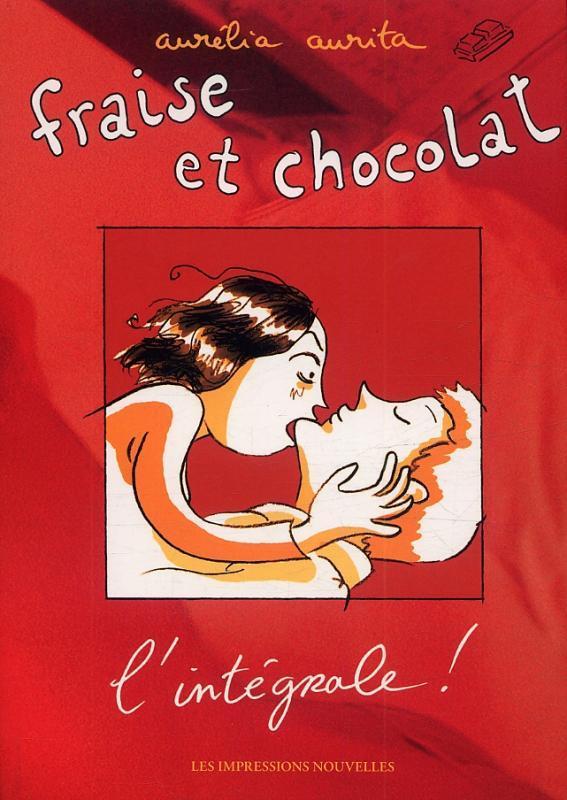 Fraise et chocolat ; intégrale