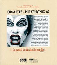 Oralites/polyphonix 16