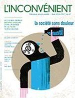 Vente EBooks : L'Inconvénient. No. 67, Hiver 2017  - Alain Roy - Bertrand, Laverdure, - Jacques Godbout - Olivier Maillart - Michel Morin - Vi - Ugo Gilbert Tremblay - Thomas Hellman