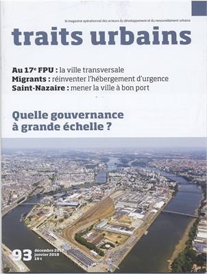 Traits urbains n 93 decembre 2017/janvier 2018