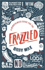 Vente EBooks : A Mindfulness Guide for the Frazzled  - Ruby Wax