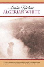 Vente Livre Numérique : Algerian White  - Assia Djebar