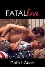 Fatal Love  - Colin I. Guest