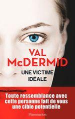 Vente EBooks : Une victime idéale  - Val McDermid