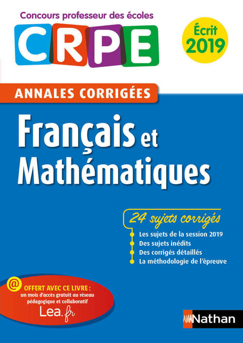 Annales CRPE ; français et mathématiques ; annales corrigées (édition 2019)