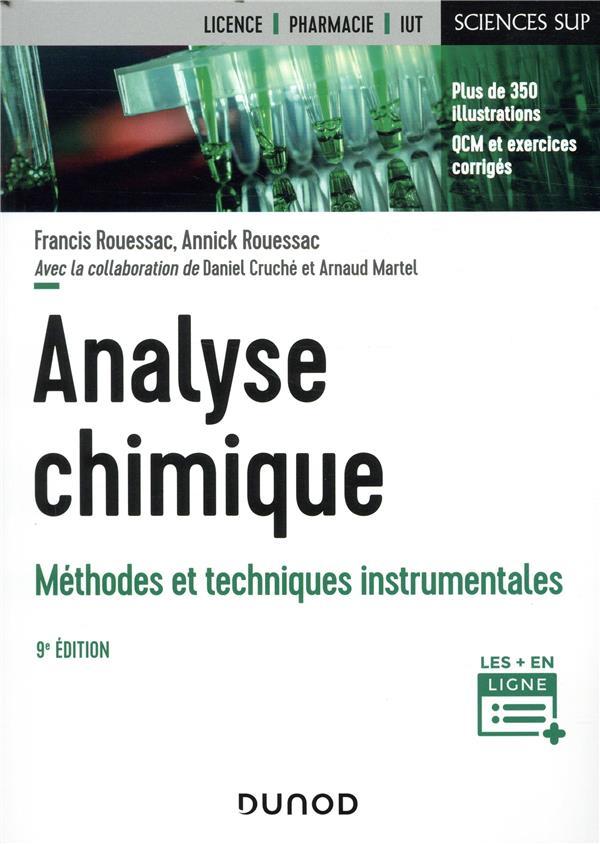 Analyse chimique ; méthodes et techniques instrumentales (9e édition)
