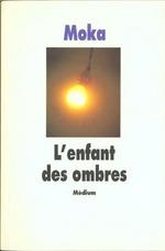 Couverture de L'enfant des ombres - cf nouvelle edition