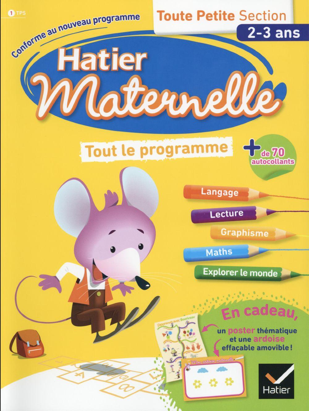 Hatier Maternelle ; Tout Le Programme ; Toute Petite Section
