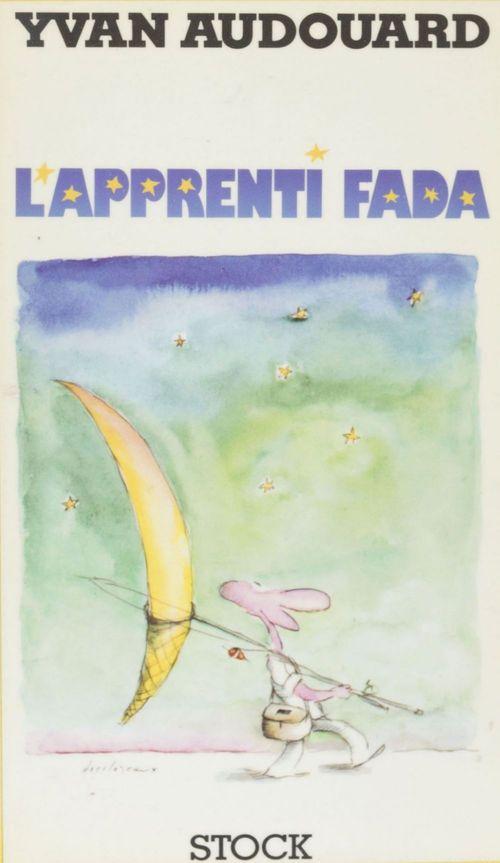 Vente EBooks : L'Apprenti fada  - Yvan Audouard