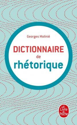 Dictionnaire De La Rhetorique