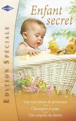 Vente Livre Numérique : Enfant secret (Harlequin Edition Spéciale)  - Anne Mather - Kim Lawrence - Margaret Barker