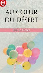 Vente Livre Numérique : Au coeur du désert  - Olivia Gates